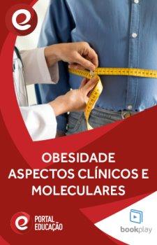 Obesidade - Aspectos Clínicos e Moleculares