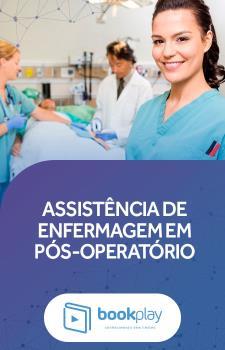 Assistência de Enfermagem em Pós-operatório