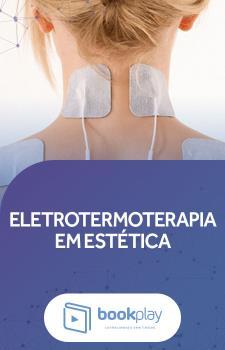 Eletrotermoterapia em Estética