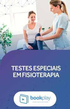 Testes Especiais em Fisioterapia