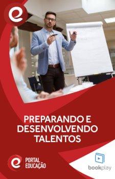 Preparando e Desenvolvendo Talentos Por Meio do Treinamento