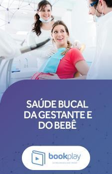 Saúde Bucal da Gestante e do Bebê