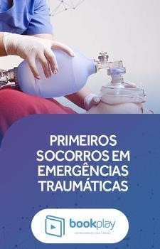 Primeiros Socorros em Emergências Traumáticas