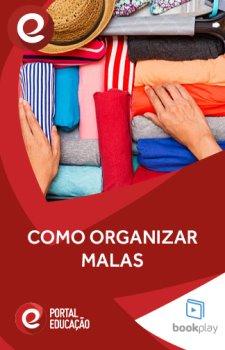 Como Organizar Malas