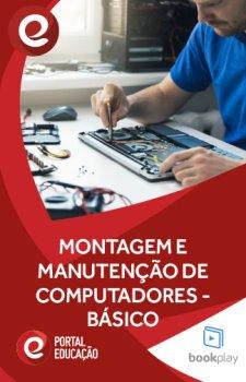 Montagem e Manutenção de Microcomputadores - Básico
