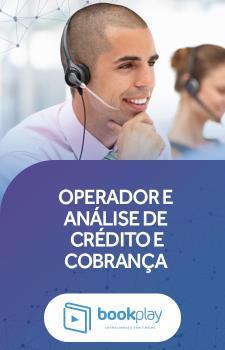 Operador e Análise de Crédito e Cobrança