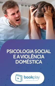 Psicologia Social e a Violência Doméstica