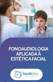 Fonoaudiologia Aplicada à Estética Facial