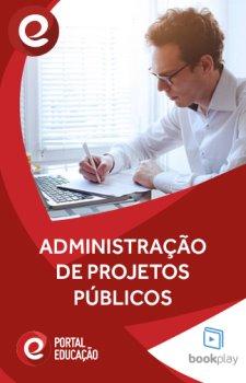 Administração de Projetos Públicos