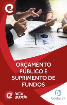 Orçamento Público e Suprimento de Fundos