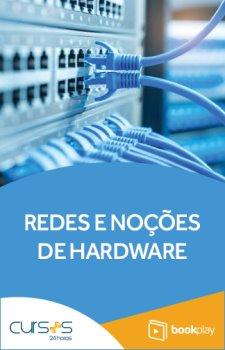 Redes e Noções de Hardware