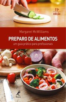 Preparo de Alimentos - Um guia prático para profissionais 11a ed.