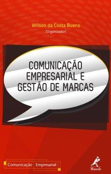 Comunicação empresarial e gestão de marcas