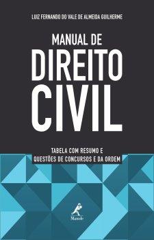 Manual de Direito Civil: tabela com resumo e questões de concursos e da Ordem