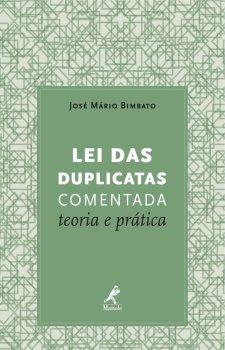 Lei das Duplicatas Comentada: Teoria e Prática