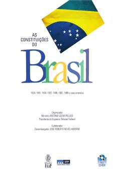As Constituições do Brasil: 1824, 1891, 1934, 1937, 1946, 1967, 1988 e Suas Emendas