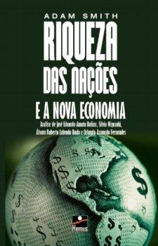 Riqueza das Nações e a Nova Economia