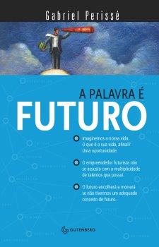 A palavra é futuro