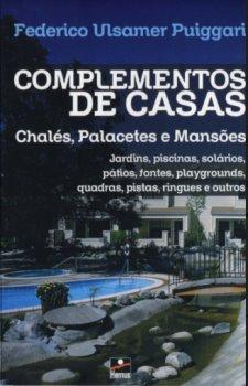Complementos de casas, chalés, palacetes e mansões