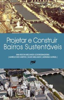 Projetar e Construir Bairros Sustentáveis
