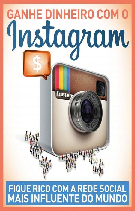 Ganhe Dinheiro com o Instagram