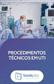Procedimentos Técnicos em UTI