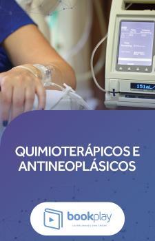 Quimioterápicos e Antineoplásicos