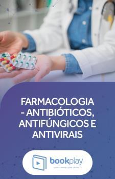 Farmacologia de antibióticos, antifúngicos e antivirais