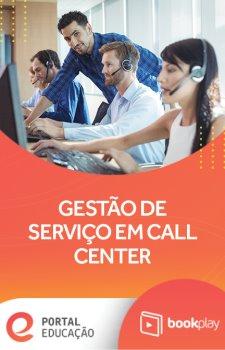 Gestão de Serviço em Call Center
