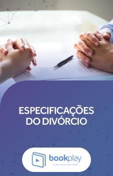 Especificações do Divórcio