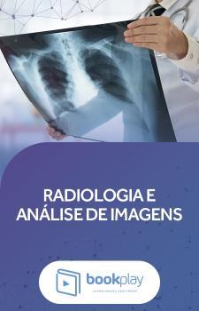 Radiologia e Análise de Imagens