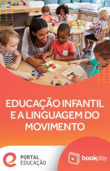 Educação Infantil e a Linguagem do Movimento: Práticas para Renovação, com Eliton Seára