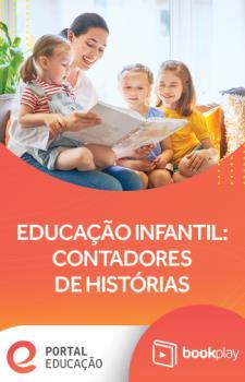 Educação Infantil: Contadores de Histórias