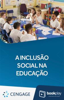 A Inclusão Social na Educação