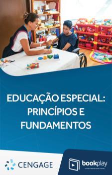 Educação Especial -  Princípios e Fundamentos