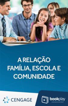A Relação Família, Escola e Comunidade