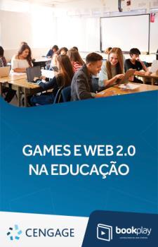 Games e Web 2.0 na Educação