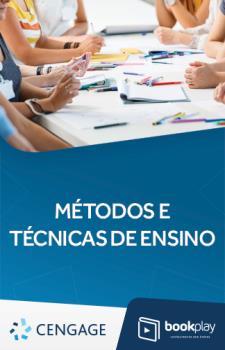 Métodos e Técnicas de Ensino