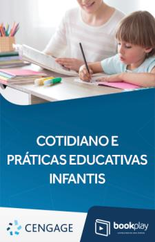 Cotidiano e Práticas Educativas infantis