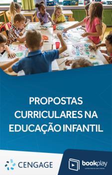 Propostas Curriculares na Educação Infantil