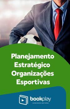 Planejamento Estratégico para Organizações Esportivas