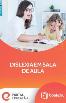Dislexia em sala de aula