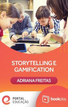 Storytelling e Gamification com Adriana Freitas