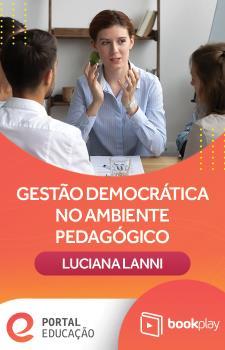 Gestão Democrática no Ambiente Pedagógico com Luciana Lanni